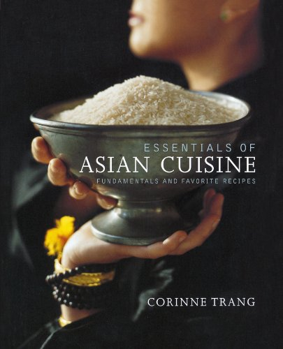 Essentials-of-Asian-Cuisine-Fundamentals-and-Favorite-Recipes
