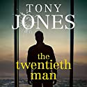 The Twentieth Man Audiobook by Tony Jones Narrated by Rhys Muldoon