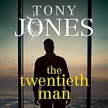 The Twentieth Man Audiobook by Tony Jones Narrated by Rhys Muldoon