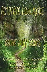 Activate Lion Mode (Feline Fury Book 1)