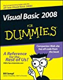 Visual Basic 2008 For Dummies by Bill Sempf (1-Apr-2008) Paperback