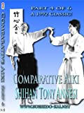 Comparative Aiki in Action, Part 4 by Shihan Tony Annesi