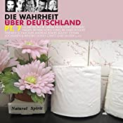 Die Wahrheit über Deutschland 7 | Dieter Nuhr, Dagmar Schönleber, Andreas Rebers, Horst Evers, Claus von Wagner, Wilfried Schmickler