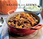 Braises and Stews: Everyday Slow-Cook...
