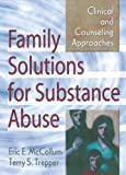 Family Solutions for Substance Abuse: Clinical