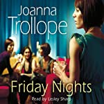 Friday Nights | Joanna Trollope