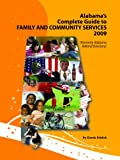 Alabama Guide to Family and Community Services 2009, Glenda Riddick, 0980050014