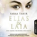Eine Fackel im Dunkel der Nacht (Elias & Laia 2) | Sabaa Tahir