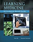 Learning Medicine: An Evidence-Based Guide