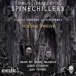 Doug Bradley's Spinechillers, Volume 12