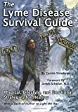 The Lyme Disease Survival Guide, Connie Strasheim, 0976379740