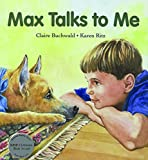 img - for Max Talks to Me (Sit! Stay! Read!) book / textbook / text book
