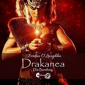Drakanea: Die Berufung (Drakanea 1) Hörbuch