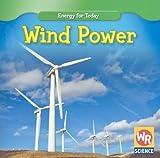 Wind Power, Tea Benduhn, 0836893646