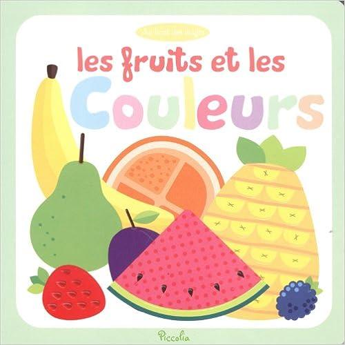 Livres Au bout des doigts les fruits et les couleurs pdf