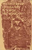 The History of Civilization in North Madagascar, Pierre Verin, 9061910218