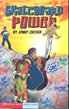 Skateboard Power, Jonny Zucker, 1598891855