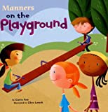 Manners on the Playground, Carrie Finn, 1404835598