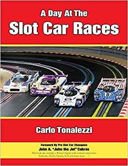 A Day At The Slot Car Races: The Model Racing Book With Exclusive Photos & Interviews Epub Descargar