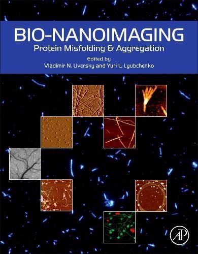 Bio Nanoimaging  Protein Misfolding And Aggregation