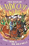 img - for Tuff, Sadie & the Wild West: Book 1 (Hideout Kids) book / textbook / text book
