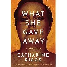 What She Gave Away (Santa Barbara Suspense Book 1)