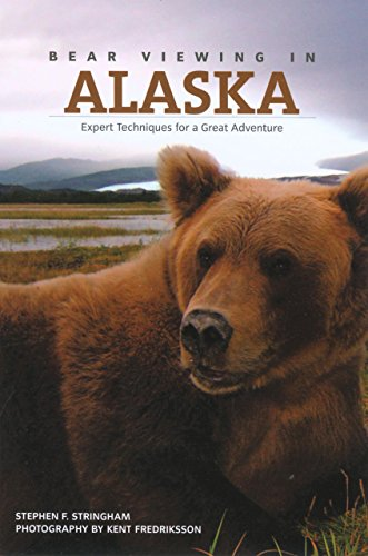 Bear Viewing in Alaska: Expert Techniques for a Great Adventure