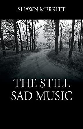 The Still Sad Music