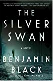 The Silver Swan: A Novel (Quirke)