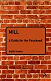 Mill Guide Perplexed (p), Kumar, Challa, 1847064035