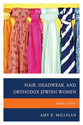 Hair, Headwear, and Orthodox Jewish Women: Kallah