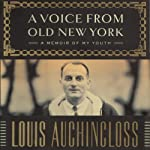 A Voice From Old New York: A Memoir of My Youth | Louis Auchincloss