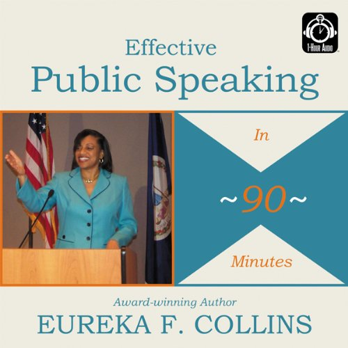 Effective Public Speaking in 90 Minutes