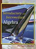 Introductory and Intermediate Algebra, Marvin L. Bittinger and Judith A. Beecher, 032115519X