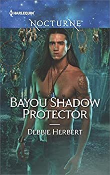 Bayou Shadow Protector (Bayou Magic Book 2) by [Herbert, Debbie]
