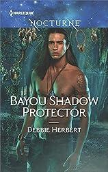 Bayou Shadow Protector (Bayou Magic Book 2)
