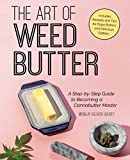 The Art of Weed Butter: A Step-by-Step Guide to