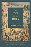 The Idea of the Holy-Text of First English Edition, Rudolf Otto, 1578988616