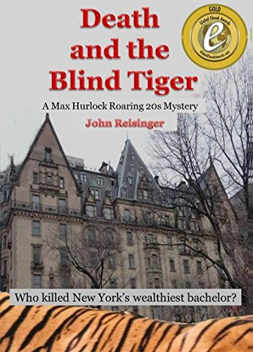 Death and the Blind Tiger (The Max Hurlock Roaring 20s (Speakeasy Roaring 20s)