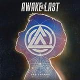 51b3 wUQI1L. SL160  - Awake At Last - The Change (Album Review)
