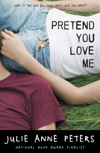 Amazon pretend you love me ebook julie anne peters kindle store pretend you love me by peters julie anne fandeluxe Images