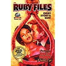 The Ruby Files Volume 2