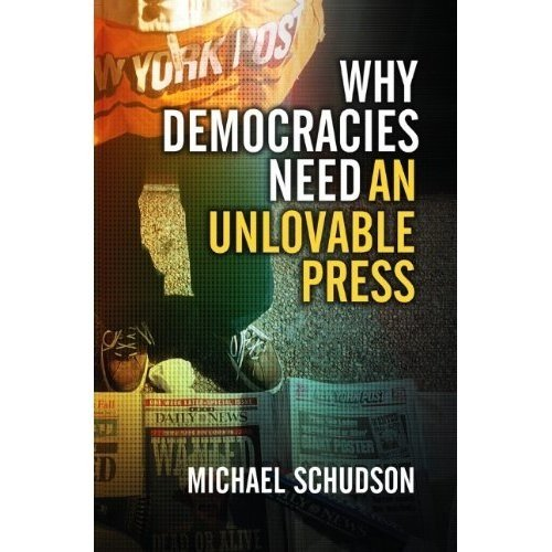 Title: Why Democracies Need an Unlovable Press