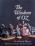 img - for The Wisdom of Oz: Reflections of a Jungian Sandplay Therapist (Oz Series) book / textbook / text book