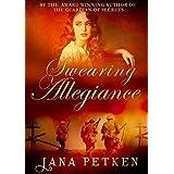 Swearing Allegiance (The Carmody Saga Book 1)