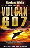 By Rowland White Vulcan 607 [Hardcover]