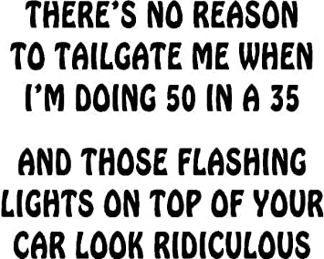 There/'s No Reason To Tailgate flash light truck fun sticker Vinyl decal