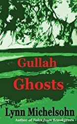 Gullah Ghosts: Stories and Folktales from Brookgreen Gardens in the South Carolina Lowcountry with Notes on Gullah Culture and History