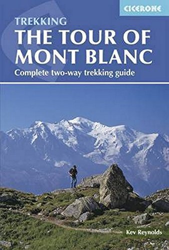 Trekking Hand Art - The Tour of Mont Blanc: Complete two-way trekking guide