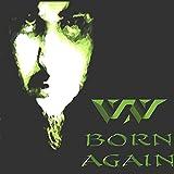 : Born Again